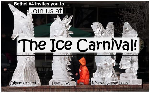 Bethel #4 Trip To The Ice Carnival @ Delmar Loop